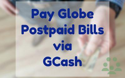 How to Pay Globe Bill via Gcash