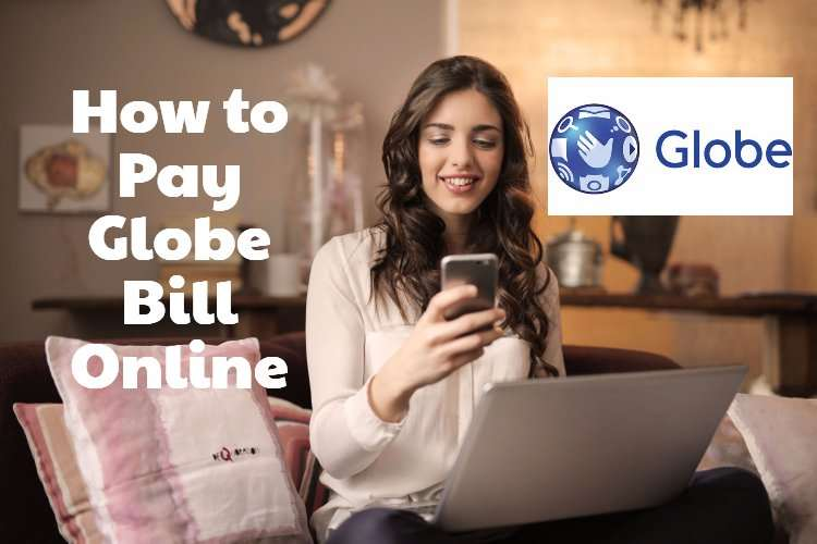 Globe Online Payment: How to Pay Globe Bill Online