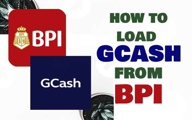 BPI to GCash: How to Load GCash from BPI