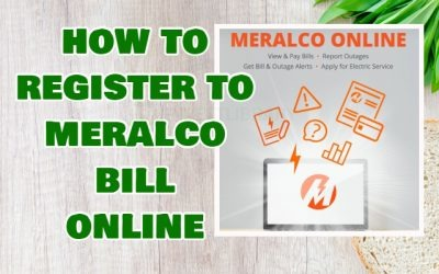 How to Enroll Register to Meralco Bill Online (New!)