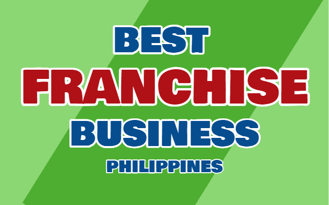 Best Philippines Franchise Business Opportunities (2019)