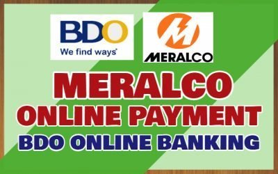BDO Meralco Payment: How to Pay Meralco Bill via BDO Online Banking