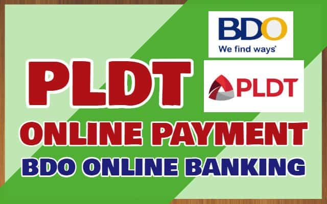 PLDT Online Payment BDO: How to Enroll and Pay PLDT Bills in BDO Online Banking