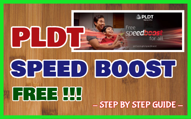 PLDT Speed Boost for Free: Step by Step Guide